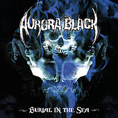 Burial in the Sea by Aurora Black