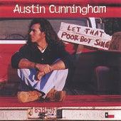 Let That Poor Boy Sing by Austin Cunningham