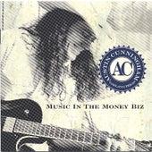 Music in the Money Biz by Austin Cunningham