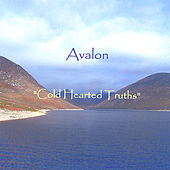Cold Hearted Truths by Avalon