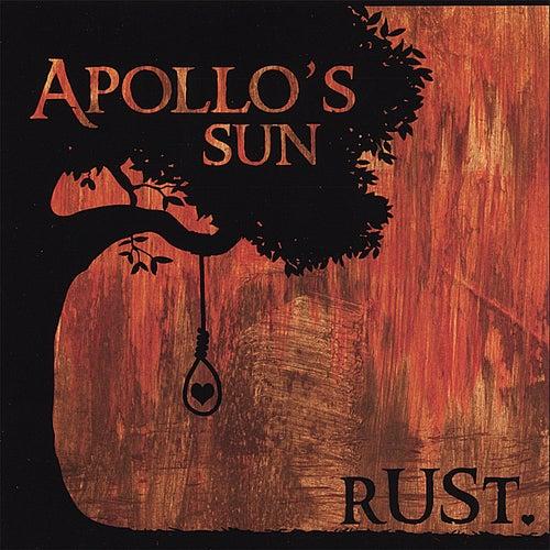 Rust. by Apollo's Sun