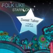Sweet Talker by Folk Uke