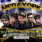 Medayork de Crew Peligrosos