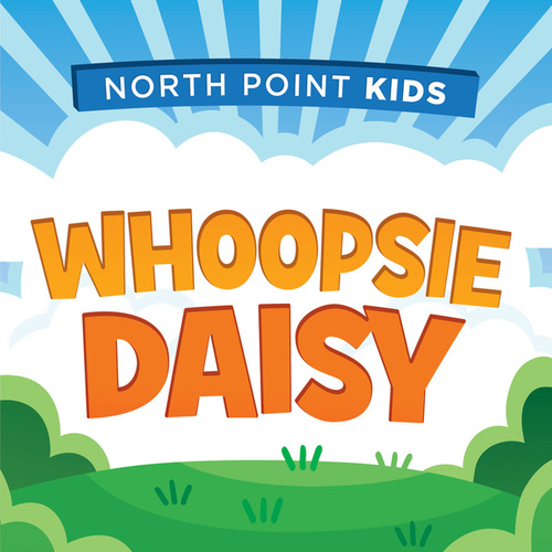 Whoopsie Daisy by North Point Kids