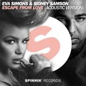 Escape From Love (Acoustic Version) von Sidney Samson