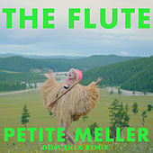 The Flute (Dom Zilla Remix) by Petite Meller