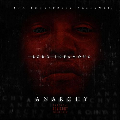 Anarchy by Lord Infamous