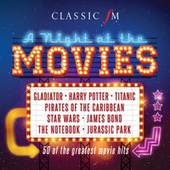 Classic FM: A Night At The Movies by Various Artists