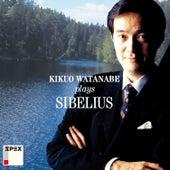 Kikuo Watanabe Plays Sibelius von Kikuo Watanabe