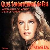 Quel tempérament de feu by Sheila