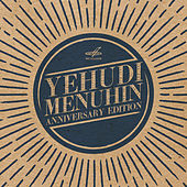 Yehudi Menuhin. Anniversary edition (Live) by Various Artists
