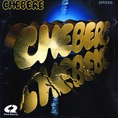 Chebere by Chebere
