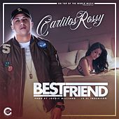 Best Friend by Carlitos Rossy