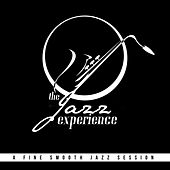 The Jazz Experience: A Fine Smooth Jazz Session by Various Artists