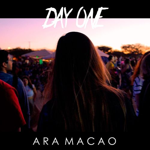 Day One by Ara Macao