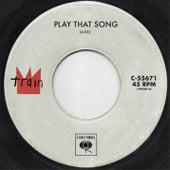 Play That Song von Train