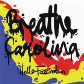 Hello Fascination de Breathe Carolina