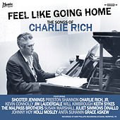Feel Like Going Home (The Songs of Charlie Rich) de Various Artists