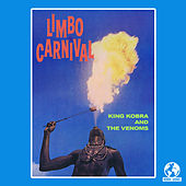 Limbo Carnival (Digitally Remastered) by King Kobra