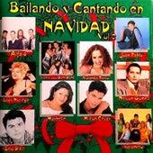 Bailando y Cantando en Navidad von Various Artists