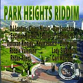 Park Heights Riddim by Various Artists