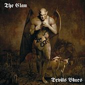 Devils Blues by The Clan