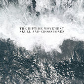 Skull And Crossbones by The Riptide Movement