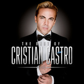 The Best Of… de Cristian Castro