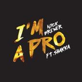 I'm A Pro de Nick Brewer