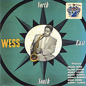 North, South, East…Wess by Frank Wess