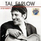 At Ed Fuerst's de Tal Farlow
