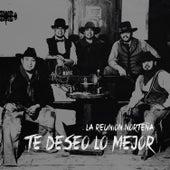Te Deseo Lo Mejor by La Reunion Norteña