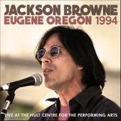Eugene Oregon 1994 (Live) de Jackson Browne