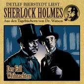 Der Fall Weihnachten (Sherlock Holmes : Aus den Tagebüchern von Dr. Watson) von Sherlock Holmes
