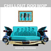Chillout Doo Wop de Various Artists
