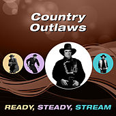 Country Outlaws (Ready, Steady, Stream) de Various Artists