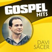 Gospel Hits by Davi Sacer