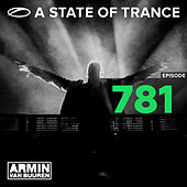 A State Of Trance Episode 781 by Various Artists