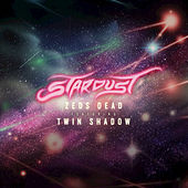 Stardust by Zeds Dead