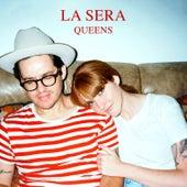 Queens by La Sera