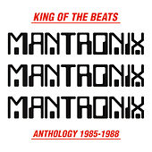 King of the Beats (Anthology 1985-1988) de Mantronix