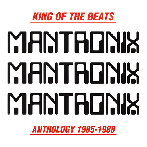 King of the Beats (Anthology 1985-1988) by Mantronix