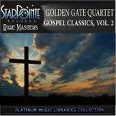 Gospel Classics, Vol. 2 by Golden Gate Quartet