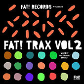 Fat! Trax, Vol. 2 by Various Artists