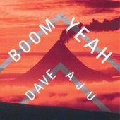 Boom Yeah by Dave Aju