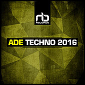 Ade Techno 2016 by Various Artists