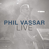 Phil Vassar (Live) by Phil Vassar