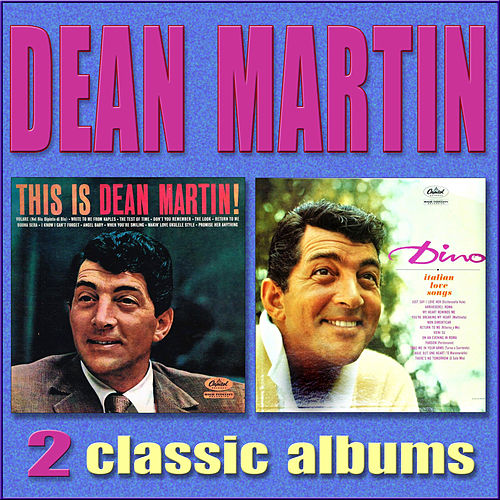 This Is Dean Martin / Dino - Italian Love Songs by Dean Martin