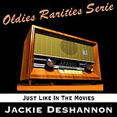 Just Like in the Movies by Jackie DeShannon
