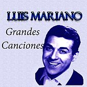 Grandes Canciones von Luis Mariano